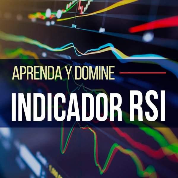 Aprenda y domine el Indicador RSI