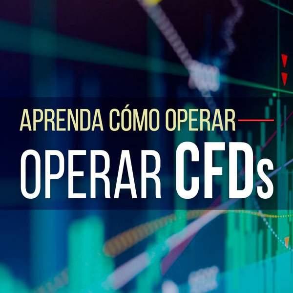 Aprenda a Operar CFDs