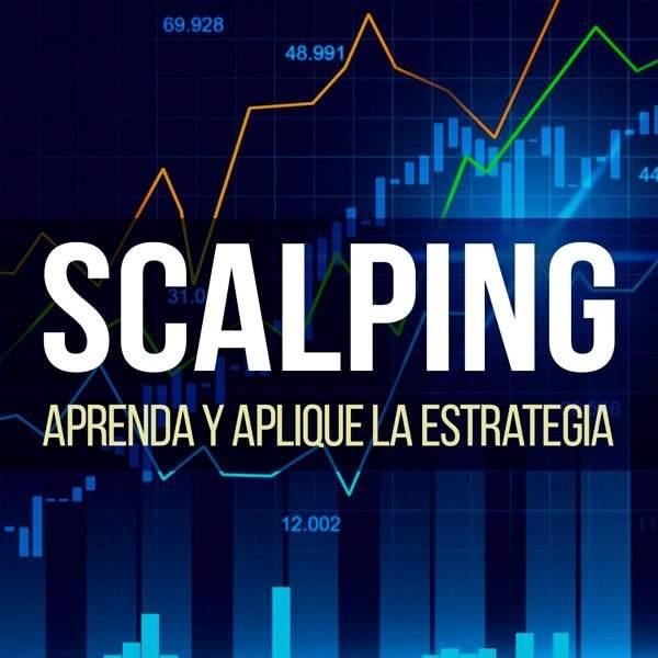 Aprenda de Scalping en su trading