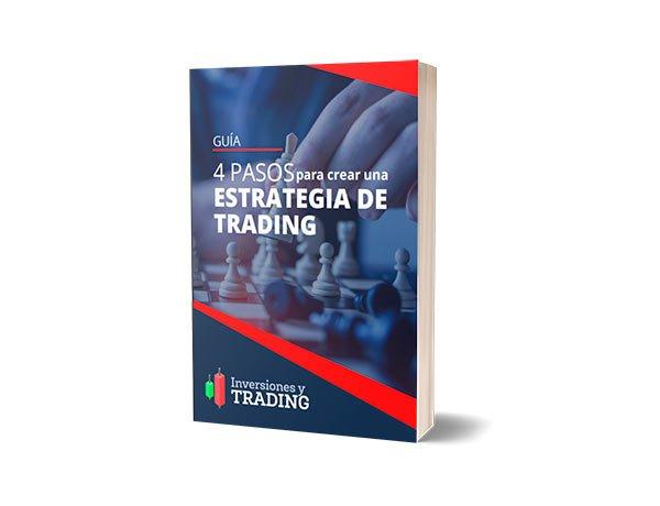 4 Pasos para crear una Estrategia de Trading