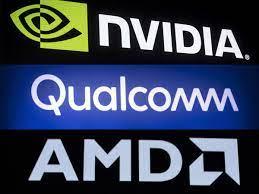 Nvidia (NVDA), AMD, Qualcomm (QCOM)